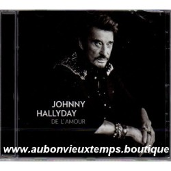CD  JOHNNY HALLYDAY - DE L'AMOUR   2015