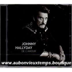 CD JOHNNY HALLYDAY - DE L'AMOUR 2015
