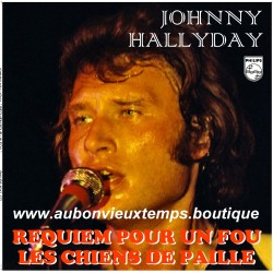 VINYL 45T  JOHNNY HALLYDAY  PHILIPS - REQUIEM POUR UN FOU  1976