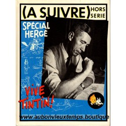 LIVRE TINTIN ( A SUIVRE ) HORS SERIE - SPECIAL HERGE - VIVE TINTIN