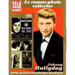 LIVRE REVUE JOHNNY HALLYDAY LE ROMAN PHOTO COLLECTOR  TELE POCHE 1973