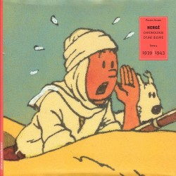 HERGE - CHRONOLOGIE D'UNE OEUVRE - EO TOME 4 - ( 1939-1943 ) 2003