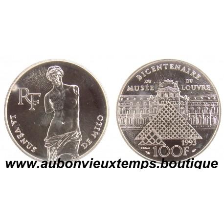 100 FRANCS 1993  - VENUS - BICENTENAIRE du MUSEE du LOUVRE -  ESSAI   ARGENT   BE
