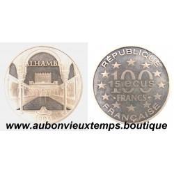 100 FRANCS - 15 ECUS  1995  MONUMENTS DE L'EUROPE - ALHAMBRA  ARGENT   BE