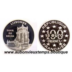 100 FRANCS - 15 ECUS  1997  MONUMENTS DE L'EUROPE - TOUR DE BELEM  ARGENT   BE