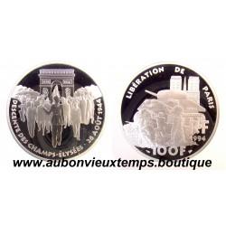 100 FRANCS - 1994  LIBERATION DE PARIS - CINQUANTENAIRE DU DEBARQUEMENT ARGENT   BE
